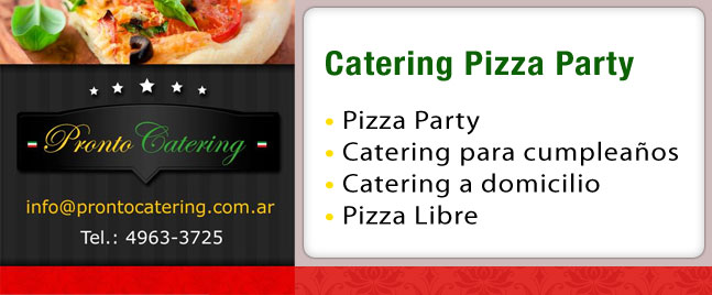 catering para cumpleaños, servicios de catering, catering pizza, catering a domicilio, eventos catering, catering pizza party, catering pizzas, empresa de catering,