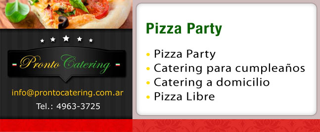 pizza party zona sur, pizza libre, pizzas party, pizza party catering, pizza party eventos, pizza party en zona norte, pizza party zona oeste precios, pizza party zona sur avellaneda,