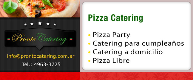 servicio de catering, empresas catering, pizza party, catering para fiestas, pizza catering, menu pizza, pizza mario, pasta para pizza, pizza party zona sur, pizza capital, partypizza,