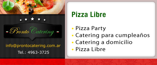 pizza a domicilio, party pizza, pizzas, pizzas a la parrilla, pizza libre, pizza pronta, catering pizza, pizza party quilmes, pizza para eventos, catering de pizza,